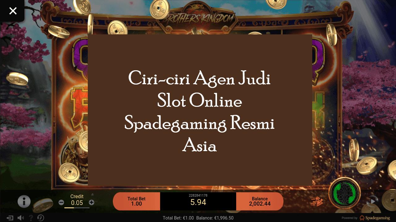 Ciri-ciri Agen Judi Slot Online Spadegaming Resmi Asia